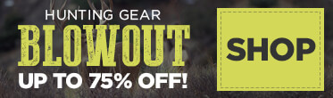 Shop our Hunting Gear BLOWOUT