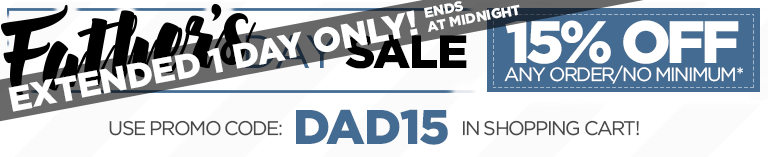 FATHERS DAY SALE EXTENDED 15% OFF - Use code DAD15 at checkout