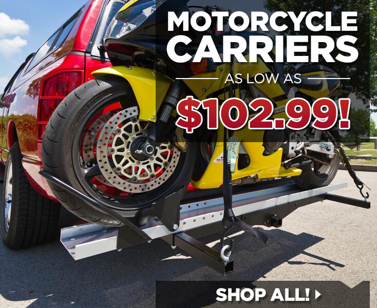 Motorcycle Carriers as low as $102.99 - Shop Now!