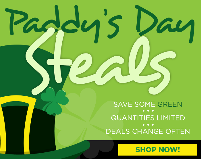 PADDY'S DAY STEALS - Shop NOW!
