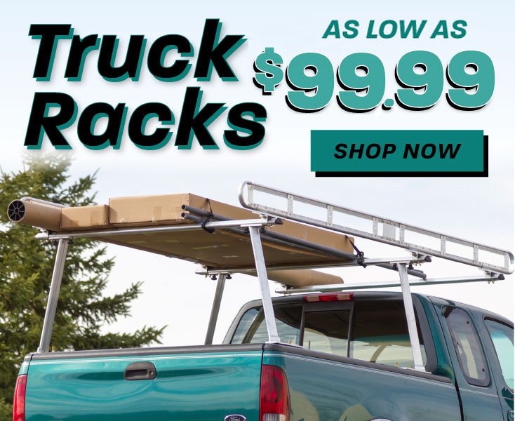 Truck Racks as low as $74.99 - Shop Now!