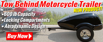 New Product - Tow Behind Motorcycle Trailer