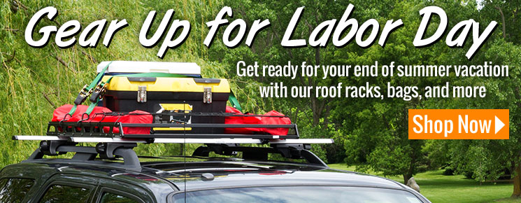 Gear up for Labor Day with our roof racks, bags, and more