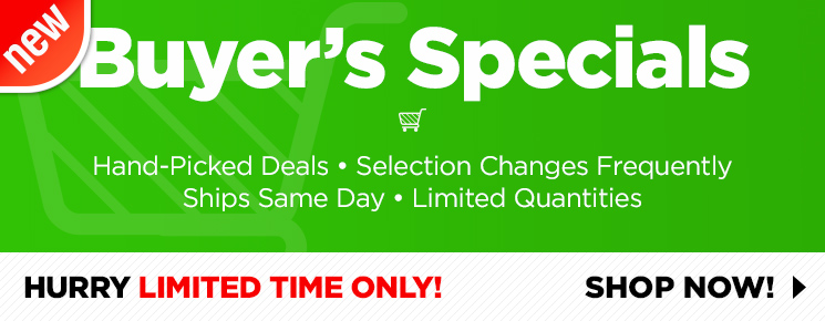 NEW - Buyer's Specials